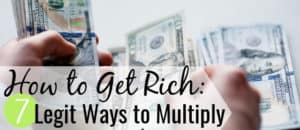You can multiply your money fast in many ways, though not all are equal. Here are 7 legit ways to grow your money quickly and pursue financial freedom.