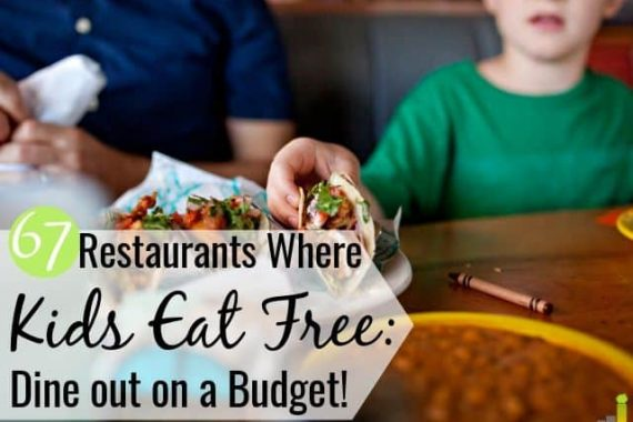 Restaurants where kids eat free is a good way to save money eating out. We share the 67 top restaurants that offer free kids meals today to cut your bill.