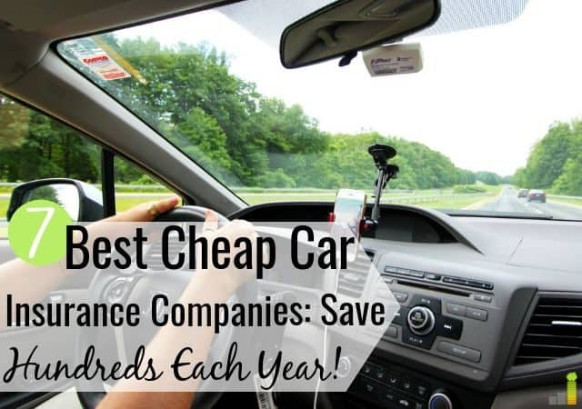 The 7 best cheap car insurance companies save money and give good service. We share how to compare cheap auto insurance quotes to find the right provider.