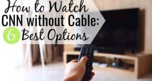 Do you want to watch CNN without cable but don't know where to start? We share the 6 best ways to get CNN without cable and stay up-to-date on the news.