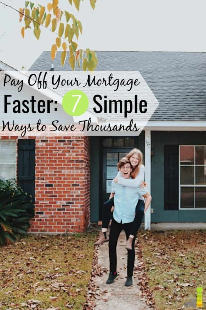 Want to pay off your mortgage faster, but don't think you can? Here are 7 ways to pay off your mortgage early and save thousands in interest.