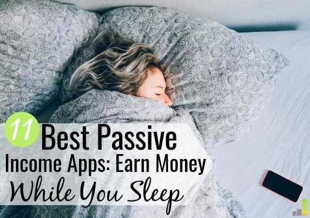 The best passive income apps let you grow residual income with little effort. Here are the 11 best passive income mobile apps to start growing your wealth.