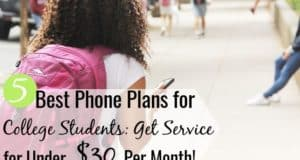 The best phone plans for college students give good service for cheap. Here are 5 cheap cell phone plans for college students for under $30 per month.