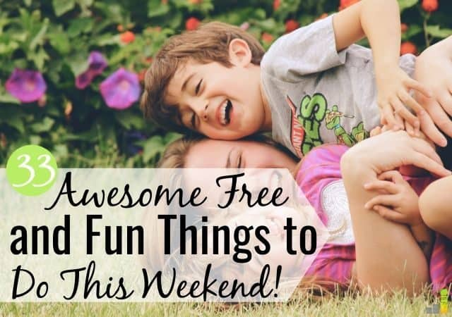 Are you looking for cheap, fun things to do this weekend? Look no more! Here are 33 free things to do today to have fun without spending a lot of money.