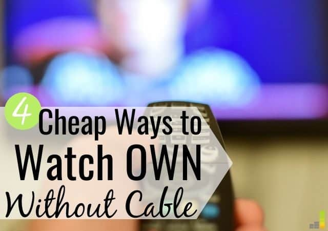 Want to know how to watch OWN without cable? Here are 4 ways to get your favorite OWN shows without paying for cable or satellite and save big.