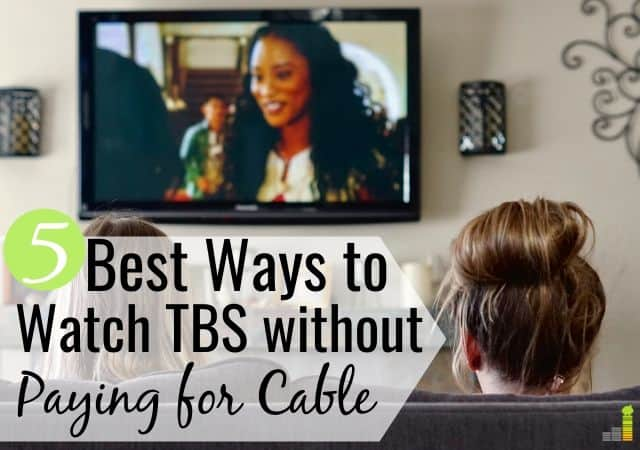 Want to know how to watch TBS without cable? Here are the 5 best ways to watch your favorite TBS shows, and save $50+ per month.