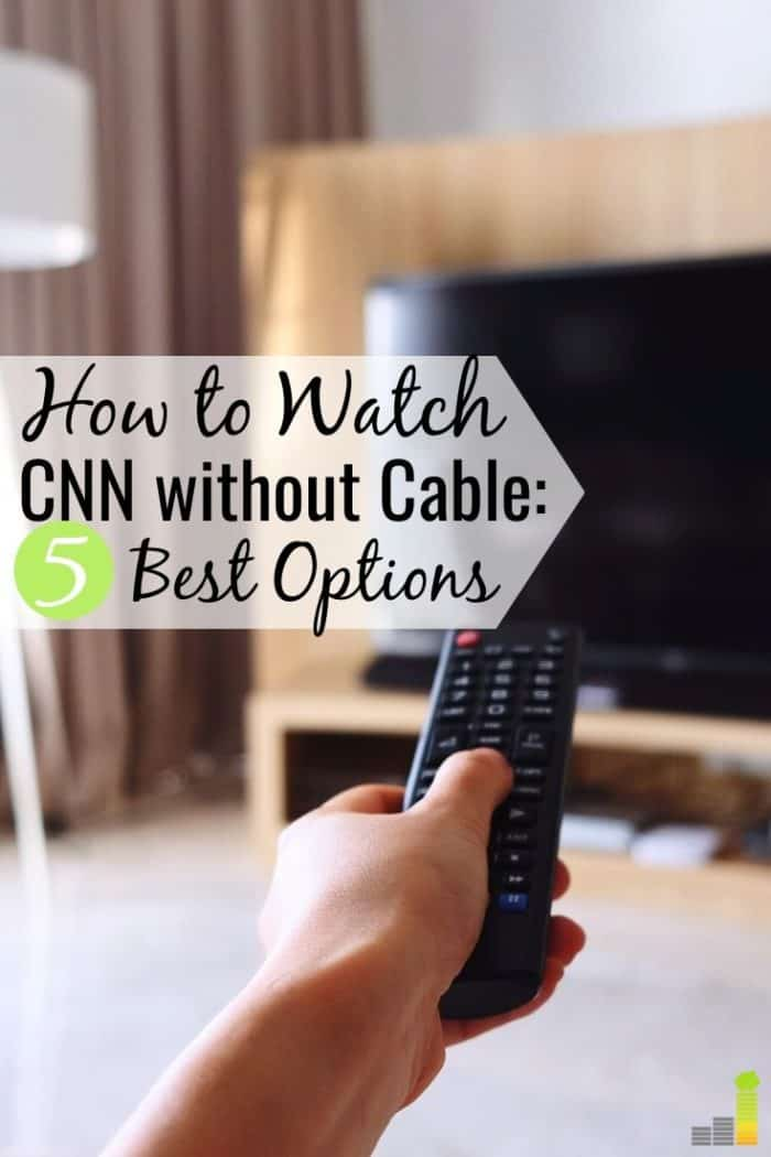 Do you want to watch CNN without cable but don't know where to start? We share the 5 best ways to get CNN without cable and stay up-to-date on the news.