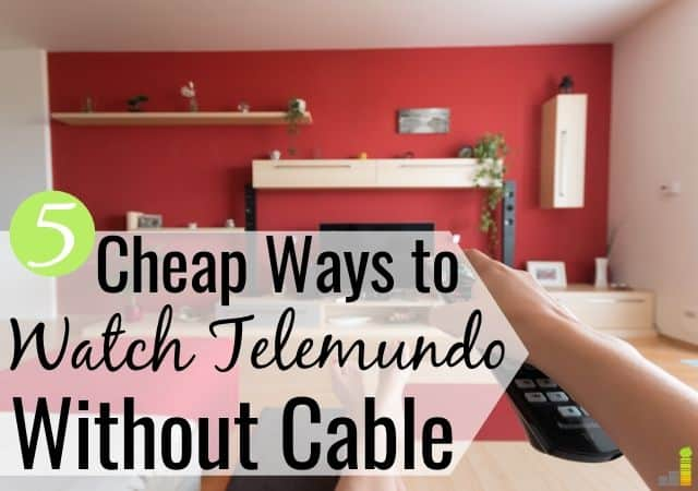 Want to know how to watch Telemundo without cable? Here are 5 ways to watch your favorite Telemundo shows without paying for cable and save big.