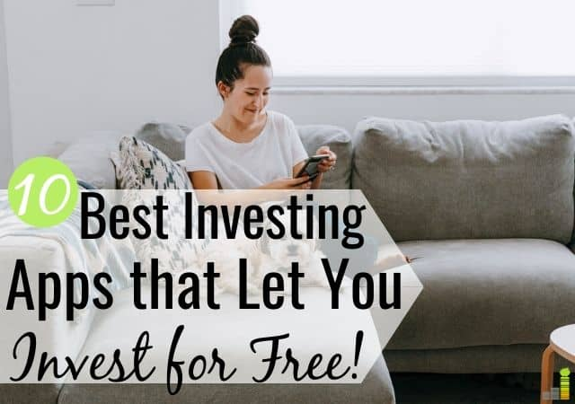 The best free investing apps help you invest without high costs. Here are the 10 top stock trading apps that let you start investing for free.