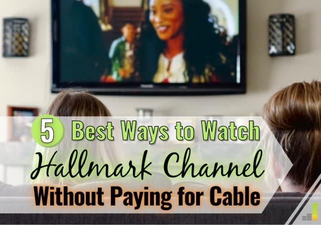 Want to know how to watch Hallmark Channel without cable? Here are the 5 best ways to get your favorite Hallmark Channel movies and more.