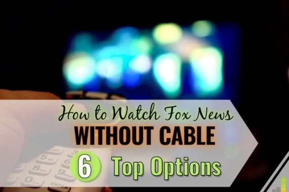Want to watch Fox News without cable but don't think you can? We share the 6 best ways to get Fox News and stay current on the news.