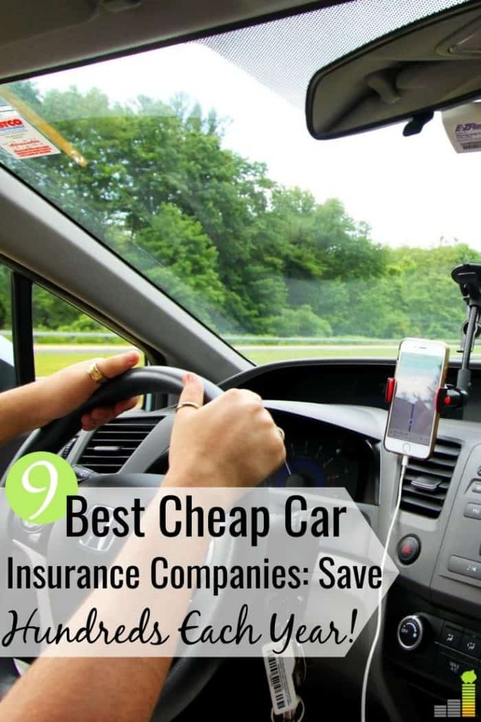 The 9 best cheap car insurance companies save money and give good service. We share how to compare cheap auto insurance quotes to find the right provider.